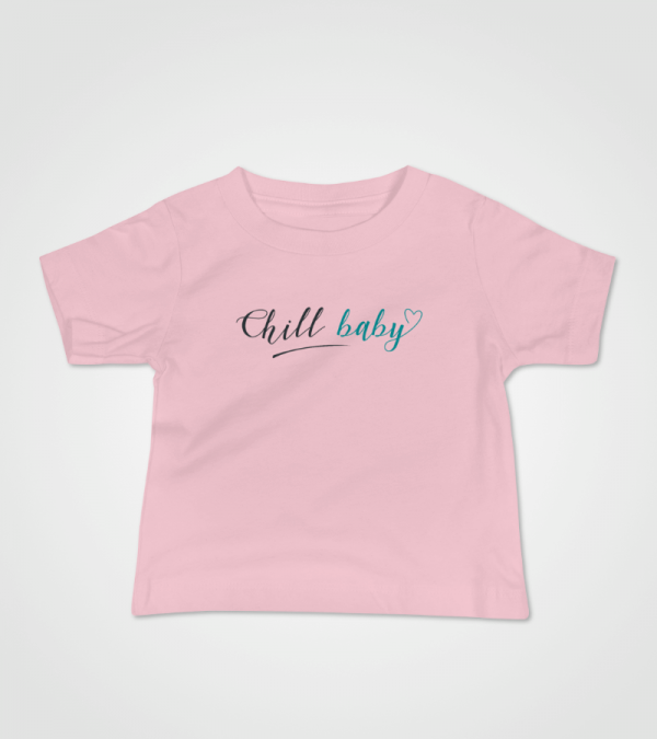 Chill Baby Teal Script Baby T-Shirt Pink